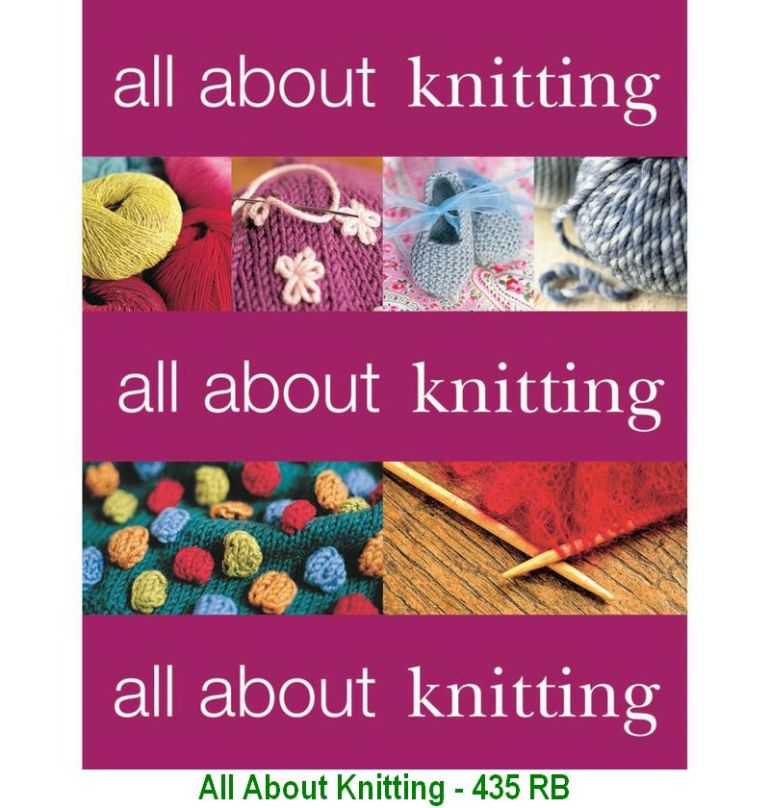 All About Knitting - 435 RB