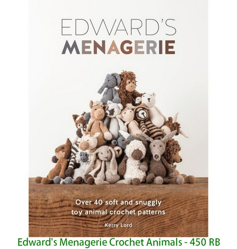 Edward's Menagerie Crochet Animals - 450 RB