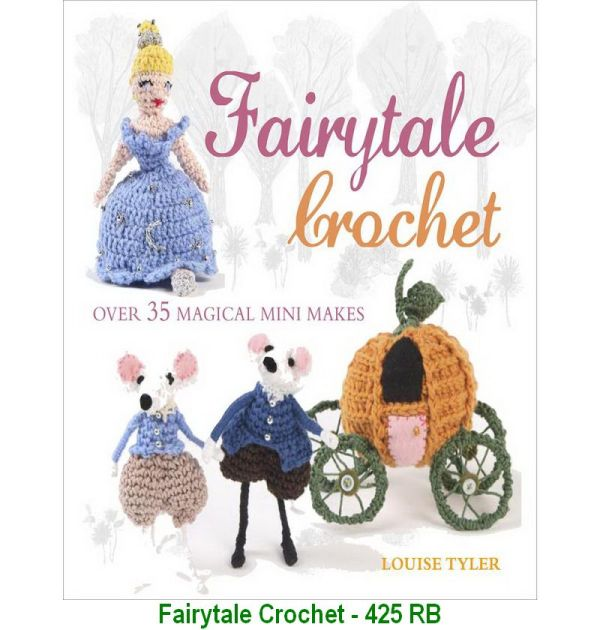 Fairytale Crochet - 425 RB