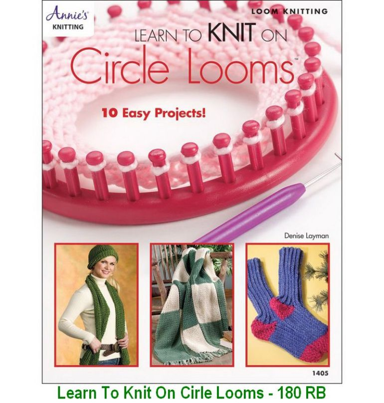 Learn To Knit On Cirle Looms - 180 RB